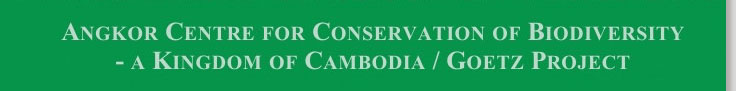 Angkor Centre for Conservation of Biodiversity - a Kingdom of Cambodia / Goetz Project